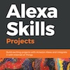 Book Review: Alexa Skills Projects by Madhur Bhargava
