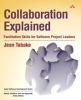 Book Review: Collaboration Explained: Facilitation skills for software project leaders