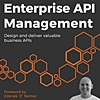 Enterprise API Management: Q&A with Book Author Luis Weir