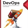 Practices for DevOps and Continuous Delivery