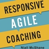Q&A on the Book Responsive Agile Coaching