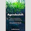 Q&A on the Book Agendashift Part I