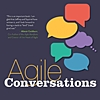 Q&A on the Book Agile Conversations