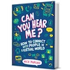Q&A on the Book Can You Hear Me? - How to Connect with People in a Virtual World