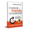Q&A on the Book Change-Friendly Leadership