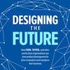 Q&A on the Book Designing the Future