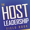 Q&A on The Host Leadership Field Book