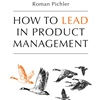 Entrevista com o autor do livro How to Lead in Product Management