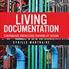 Q&A with Cyrille Martraire on the Book Living Documentation