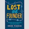 Q&A on the Book Lost and Founder