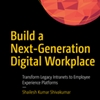 Q&A on the Book Build a Next-Generation Digital Workplace