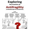 Q&A on Exploring the Practice of Antifragility