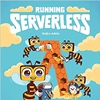 Q&A With Gojko Adzic on the Book Running Serverless