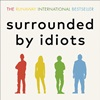 Entrevista sobre o livro Surrounded By Idiots