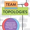 Entrevista sobre o livro Team Topologies