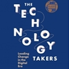 Q&A on the Book: The Technology Takers – Leading Change in the Digital Era