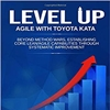 Bate papo sobre o livro Level up Agile with Toyota Kata
