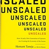 Q&A on the Book Unscaled
