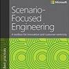 Q&A on the Book Scenario-Focused Engineering