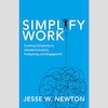 Author Q&A on the Book Simplify Work