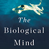 The Brain is Neither a Neural Network Nor a Computer: Book Review of The Biological Mind