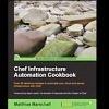 Interview et Critique de livre: Chef Infrastructure Automation Cookbook