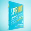 Design Sprint: 10 dicas para você inovar com sucesso