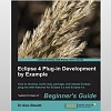 "Book Review:""Eclipse 4 Plug-in Development by Example"""