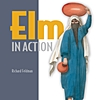 Elm in Action - Book Review and Q&A with Richard Feldman