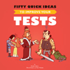 Q&A on Fifty Quick Ideas to Improve Your Tests