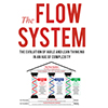 The Flow System: Getting Fast Customer Feedback and Managing Flow