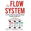 The Flow System - 複雑な問題を解決するためのリーダシップ