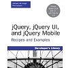 New Book: jQuery, jQuery UI And jQuery Mobile