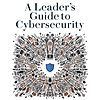 Book Review: A Leader's Guide to Cybersecurity