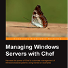 Interview and Book Review: Managing Windows Servers with Chef