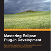 Book Review and Interview: Mastering Eclipse Plug-in Development