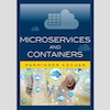 Book Review and Q&A: Microservices and Containers by Parminder Singh Kocher