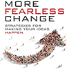 Q&A on the Book More Fearless Change