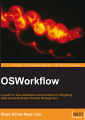 Book Excerpt and Review: OSWorkflow
