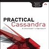 Revue de livre et Interview - Practical Cassandra: A Developer's Approach