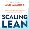 Q&A with Ash Maurya on Scaling Lean