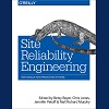 Book Review: Site Reliability Engineering - How Google Runs Production Systems