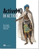 Interview and Book Excerpt: ActiveMQ in Action