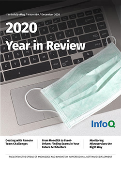 The InfoQ eMag: 2020 Year in Review