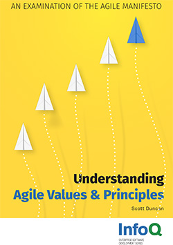 Understanding Agile Values & Principles. An Examination of the Agile Manifesto