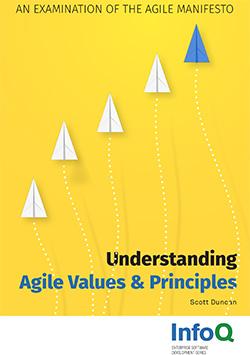Understanding Agile Values & Principles. An Examination of the Agile Manifesto
