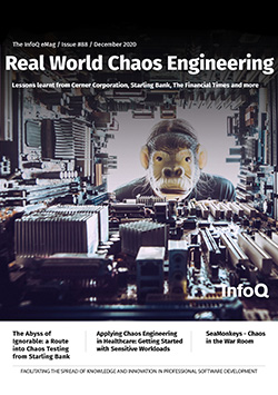 The InfoQ eMag - Real World Chaos Engineering