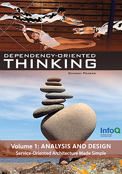 Dependency-Oriented Thinking: Volume 1 – Analysis and Design