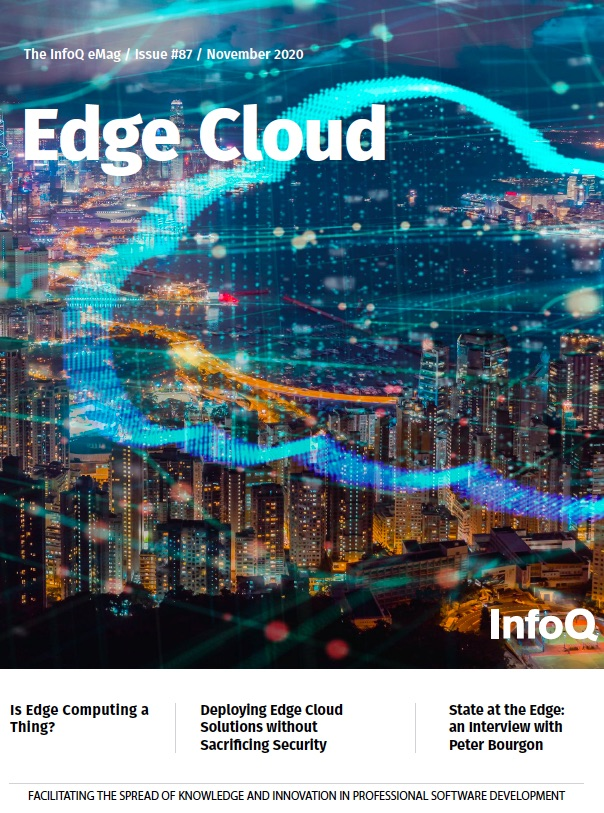 The InfoQ eMag: Edge Cloud