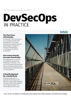 The InfoQ eMag: DevSecOps in Practice